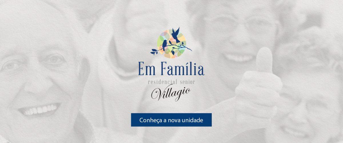 Lançamento da Casa de Repouso Villagio em Família